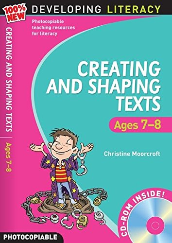 9781408100349: Creating and Shaping Texts: Ages 7-8 (100% New Developing Literacy)