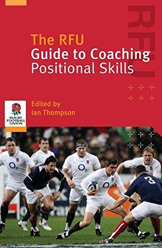 9781408100486: The RFU Guide to Coaching Positional Skills