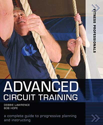 Advanced Circuit Training (Fitness Professionals): Lawrence, Debbie