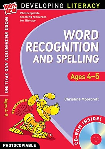9781408100677: Word Recognition and Spelling: Ages 4-5 (100% New Developing Literacy)