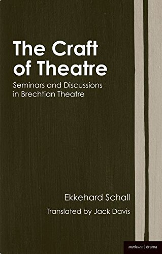 9781408100691: The Craft of Theatre: Seminars and Discussions in Brechtian Theatre (Biography and Autobiography)