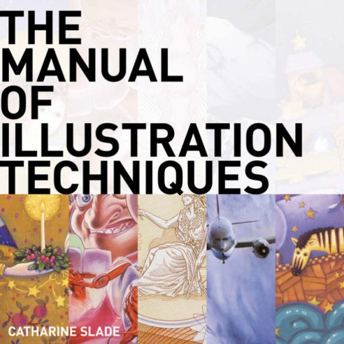 9781408101025: Manual of Illustration Techniques