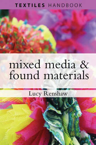 9781408101032: Mixed-Media and Found Materials (Textiles Handbooks)