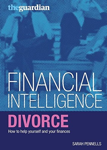9781408101131: Divorce: How to Help Yourself and Your Finances (Financial Intelligence)