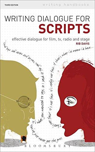 Writing Dialogue for Scripts: Effective dialogue for: Rib Davis