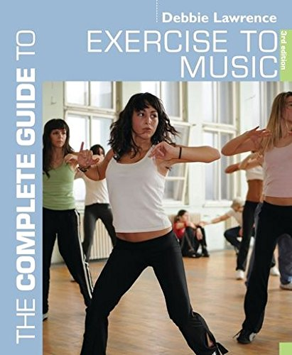 9781408101391: The Complete Guide to Exercise to Music (Complete Guides)