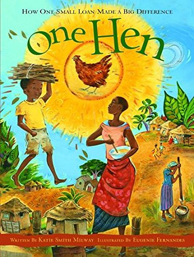 9781408101452: One Hen: How One Small Loan Made a Big Difference