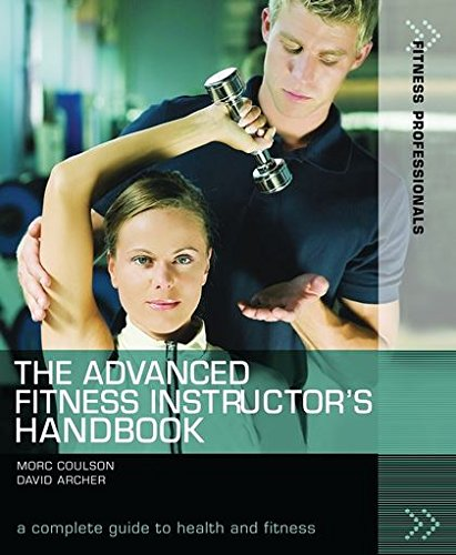9781408101469: The Advanced Fitness Instructor's Handbook (Fitness Professionals)