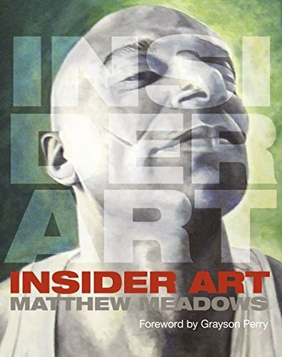 Insider Art: Matthew Meadows