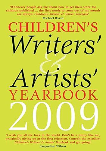 Children's Writers' and Artists' Yearbook 2009 (Children's: A & C