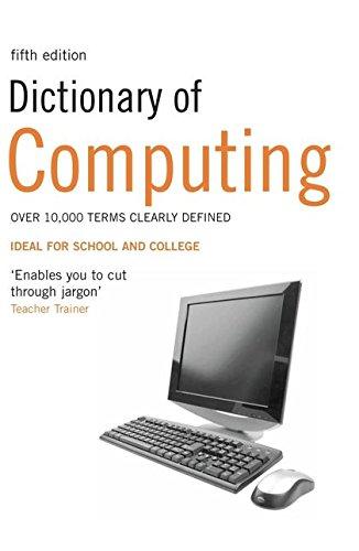 Dictionary of Computing: Bloomsbury USA