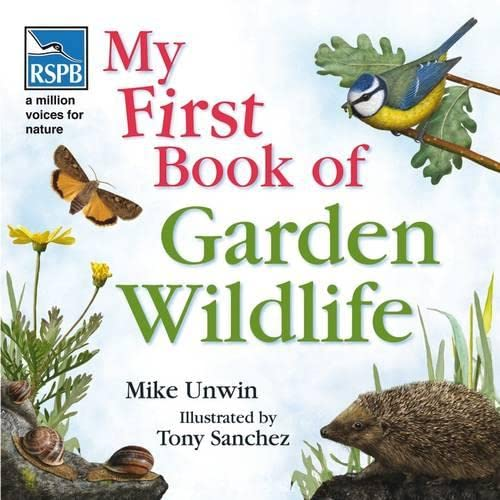 9781408104576: Rspb My First Book of Garden Wildlife