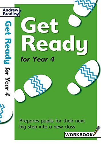 Get Ready for Year 4: Prepares Pupils: Richardson, Judy, Brodie,