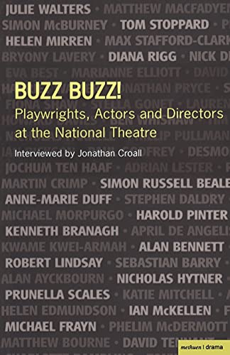 9781408105207: Buzz Buzz! Playwrights, Actors and Directors at the National Theatre (Plays and Playwrights)