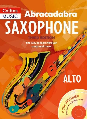 9781408105290: Abracadabra Saxophone (Pupil's book + 2 CDs): The Way to Learn Through Songs and Tunes