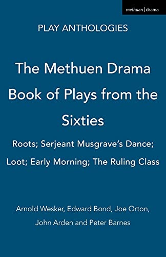 Methuen Drama Book of Plays from the: Wesker, Arnold
