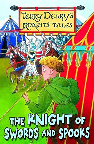 9781408106181: The Knight of Swords and Spooks (Knights' Tales)