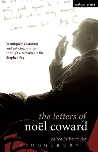 9781408106754: The Letters of Noël Coward (Diaries, Letters and Essays)