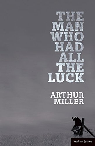 9781408106761: The Man Who Had All the Luck (Modern Plays)
