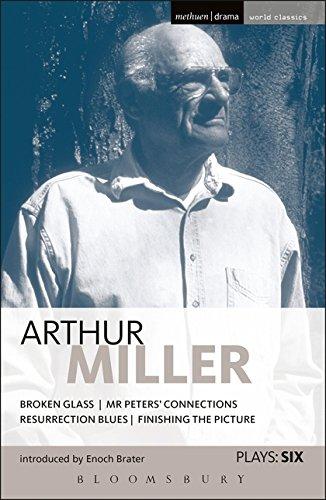 Miller Plays: Broken Glass; Mr Peter s: Arthur Miller