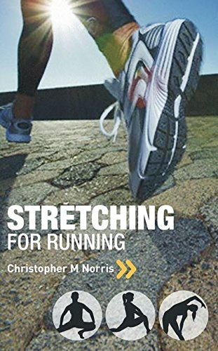 9781408106945: Stretching for Running: Chris Norris's Three-phase Programme