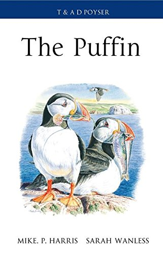 9781408108673: The Puffin. by Mike P. Harris, Sarah Wanless (Poyser Monographs)