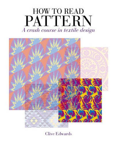 9781408109434: How to Read Pattern: A Crash Course in Textile Design