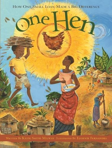 9781408109816: One Hen: How One Small Loan Made a Big Difference