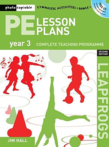 Pe Lesson Plans Year 3 (Leapfrogs): Hall, Jim