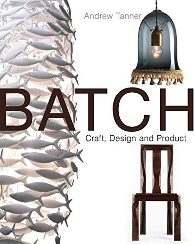 9781408110089: Batch; Craft, Design and Product