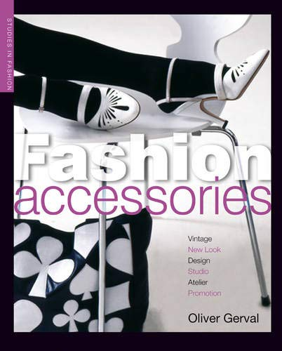 9781408110584: Fashion Accessories (Studies in Fashion)