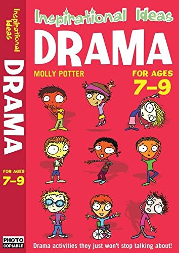 9781408110683: Drama: For Ages 7-9. Molly Potter (Inspirational Ideas)