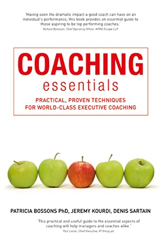 9781408111093: Coaching Essentials: Practical, Proven Techniques for World-class Executive Coaching