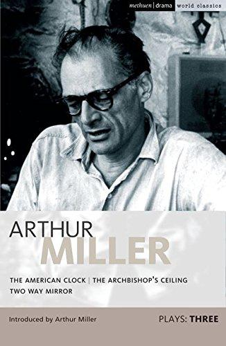 9781408111321: Miller Plays: 3 (Methuen Drama World Classics) (v. 3)