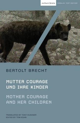 Mother Courage and Her Children: Mutter Courage und ihre Kinder (Modern Classics) (9781408111512) by Brecht, Bertolt