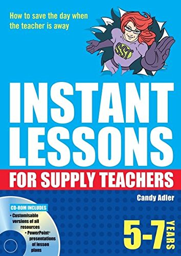9781408111574: Instant Lessons for Supply Teachers 5-7 (Instant Lessons Book & CD Rom)