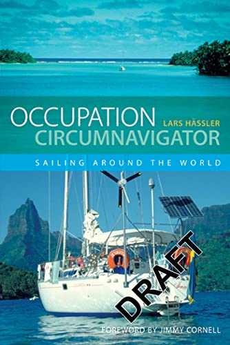 9781408112014: Occupation Circumnavigator: Sailing Around the World