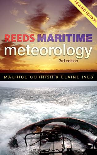 Reeds Maritime Meteorology: Ives, Elaine; Cornish, Maurice