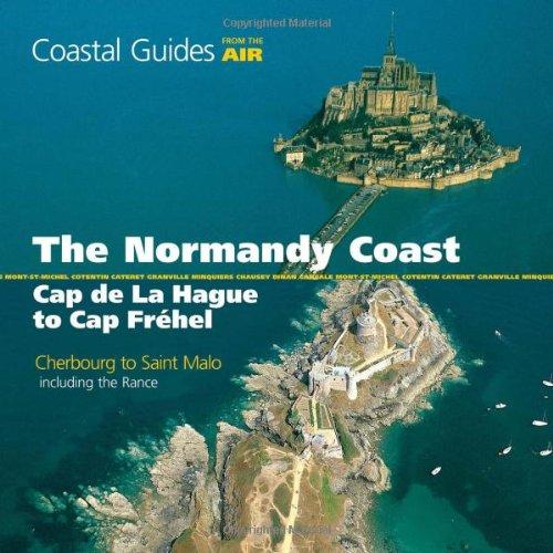 9781408112762: Normandy Coast from the Air: Cap De La Hague to Cap Frehel (Coastal Guides from the Air)