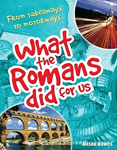 9781408112861: What the Romans did for us: Age 7-8, Below Average Readers (White Wolves Non Fiction)