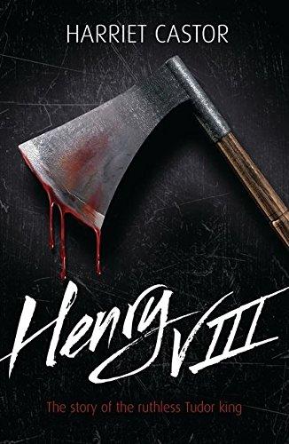 Henry VIII (Lives in Action): Castor, Harriet