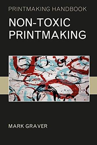 9781408113257: Non-toxic Printmaking (Printmaking Handbooks)