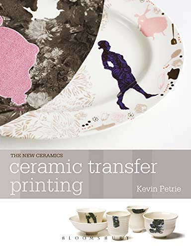 9781408113288: Ceramic Transfer Printing (New Ceramics)