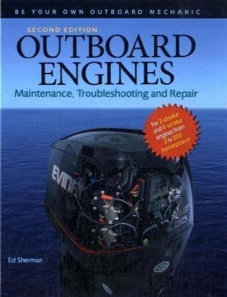 9781408113530: Outboard Engines: Maintenance, Troubleshooting and Repair
