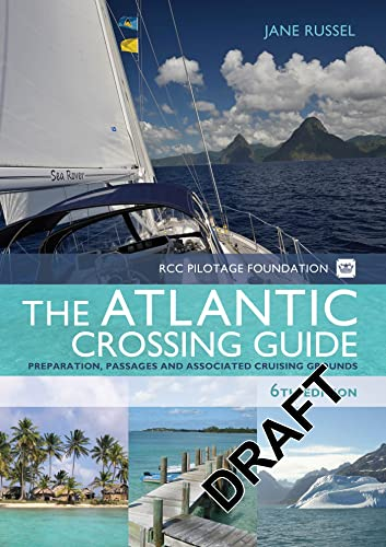 The RCC Pilotage Foundation Atlantic Crossing Guide: N/A