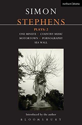 Stephens Plays: 2: One Minute; Country Music;: Simon Stephens