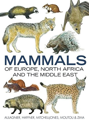 9781408113998: Mammals of Europe, North Africa and the Middle East