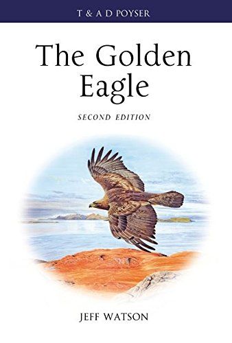 9781408114209: The Golden Eagle (Poyser Monographs)