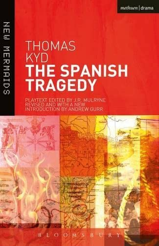 9781408114216: The Spanish Tragedy (New Mermaids)
