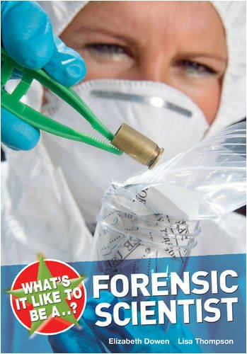 What's it Like to be a Forensic Scientist?: THOMPSON LISA